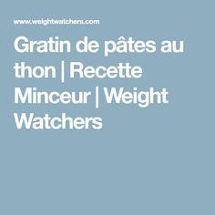 Gratin de pâtes au thon | Recette Minceur | Weight Watchers