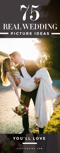 75 heart-stopping, REAL wedding picture ideas to replicate on your wedding day
