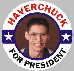 Freaks and Geeks. Wish I had seen this during the election.