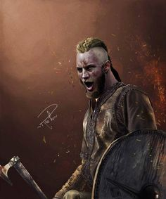 Ragnar from Vikings another warrior I love.