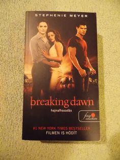 Hajnalhasadás / Breaking Dawn