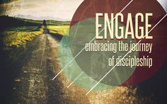 2nd draft on branding for the sermon series called engage dealing with discipleship.