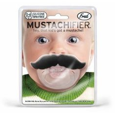 Fred & Friends Mustachifier Mustache Pacifier    Zann, you need this for the baby!