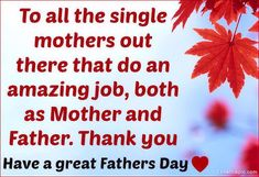Happy Fathers day Quotes for Single Mothers, Moms