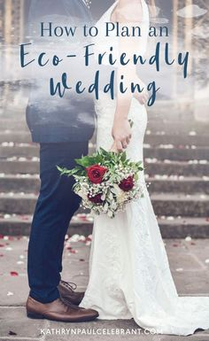 How to Plan an Eco-Friendly Wedding   Kathryn Paul ♥ Marriage Celebrant Sydney
