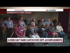 Iowa Democrats Can't Name Clinton State Dept Accomplishment [VIDEO]   The Daily Caller