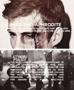 """Ares & Aphrodite... the forbidden love affair between love and war.-- """"All…"""