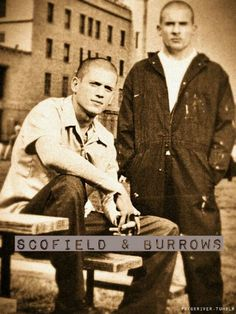 Scofield and Burrows from Prison Break. Brothers forever!