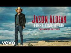 Jason Aldean - First Time Again (with Kelsea Ballerini) [Audio] - YouTube