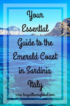 Your Essential Guide to the Emerald Coast in Sardinia Italy - Lucy Williams Global - Wine Tasting - Beaches - Turquoise Water Europe Beaches, Europe Destinations, Honeymoon Destinations, Backpacking Europe, Travel Advice, Travel Guides, Travel Stuff, Bucket List Europe, Costa