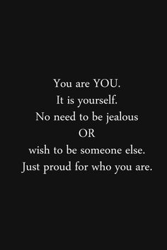 Be yourself. Quote.