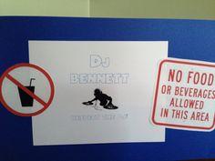 Humorous warnings on the dj stand