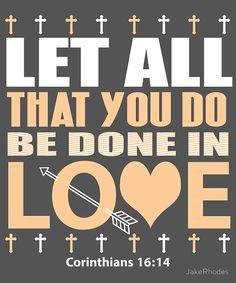 Corinthians 16:14 Bible Verse