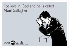 Noel Gallagher = GOD (that guy is praying to the rock gods that Oasis will get… John Mayer, Noel Gallagher, Music Memes, Getting Back Together, Dear God, E Cards, Someecards, I Smile, Hilarious