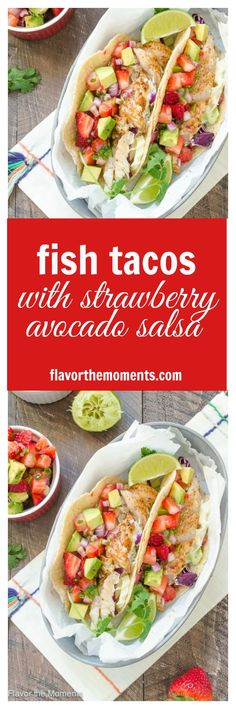 Fish Tacos with Strawberry Avocado Salsa are a healthy 30 minute meal ...