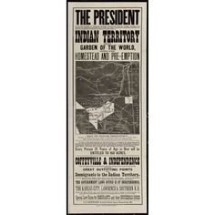 """Poster Advertising """"Indian Territory That Garden of the World, Open for Homestead and Pre-Emption"""" in Current Day Oklahoma"""