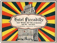 Hotel Piccadilly, New York | Flickr - Photo Sharing!