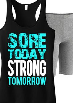 Sore Today STRONG Tomorrow #Workout #Tank -- By #NobullWomanApparel, for only $24.99! Click here to buy http://www.nobullwoman-apparel.com/collections/fitness-tanks-workout-shirts/products/sore-today-strong-tomorrow