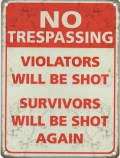 NO TRESPASSING Metal Advertising Sign (JUMBO (700mm X 500mm)) Original Metal Sign Co http://www.amazon.co.uk/dp/B00FDQMMAC/ref=cm_sw_r_pi_dp_1F1Jtb16VFQ7RNNH