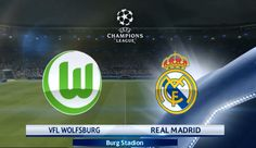 Wolfsburg Vs Real Madrid – Champions League Match Live Streaming - http://www.tsmplug.com/football/53101/