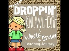 Droppin' Knowledge: My Whole Brain Teaching Story