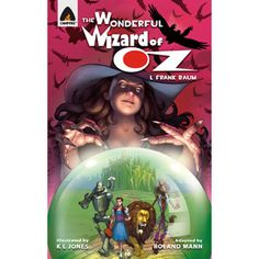 THE WONDERFUL WIZARD OF OZ — Read on to know more about Dorothy's adventures in this delightful tale that has fascinated children for ages.