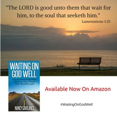 Are you frustrated and anxious because you don't see God moving in your life? Are you tempted to give up and walk away from all that God has promised you? Don't quit in the middle of your journey! Waiting on God Well: How to Prevent Breaking Down on Your Way to Your Breakthrough provides insightful tips, practical action steps, and inspiring Bible verses to encourage you through whatever valley, desert, or wilderness you are in. Available on Amazon.