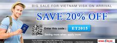 Discount 20% to get Vietnam Visa On Arrival with coupon code: ET2015 Please apply code at the link:  http://www.vietnam-evisa.org/apply-visa.html