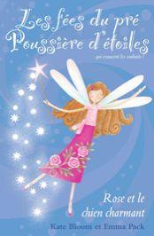 DG DIFFUSION :: Livres :: :: Les fées du pré Poussière d'étoiles - T4 : Rose et le chien charmant :: Kate Bloom & Emma Pack