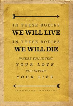 quote for wedding centerpiece or guestbook - LOVE!! - Mumford & Sons