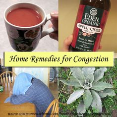 Home Remedies for Congestion @ Common Sense Homesteading  Great site for natural remedies