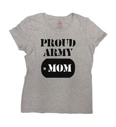 Proud Army Mom Shirt - Great Gift for Mom on Any Occasion!  Love this design? Why not consider one for a Proud Dad: