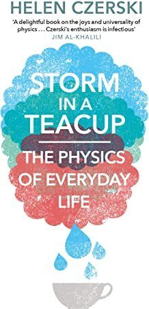 Kindle Storm In A Teacup The Physics Of Everyday Life Author