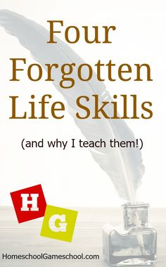 Four Forgotten Life Skills (& why I teach them!) #homeschool #homeschooling #secularhomeschool #lifeskills