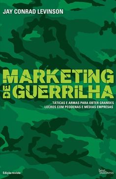 Marketing de Guerrilha - Jay Conrad Levinson