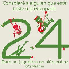 """""""Consolaré a alguien que esté #Triste o #Preocupado. Daré un #Juguete a un niño #Pobre"""". @candidman #CalendarioDeAdviento #Diciembre2014 #Navidad"""