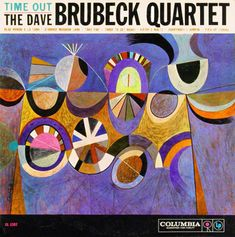 """Dave Brubeck: Time Out Label: Columbia 1397 12"""" LP 1959  Design and illustration: Neil Fujita"""