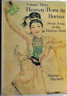 THE HEAVEN-BORN IN BURMA Maybury SIGNED British Colonial Service Myanmar   | eBay