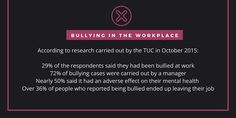 Some disturbing statistics about bullying in the workplace from the TUC.