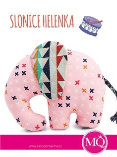 MARINA QULIT srpen / září 2015; slonice Helenka, která se stala tváří nových webových stránek časopisu Marina; snadné šití pro všechny mámy a babičky, které potřebují dárek pro děti nastupující do školek, vyrážející na první školu v přírodě atd. Zvětšíte-li střih na kopírce, proměníte poměrně malou Helenku v pořádný polštář. Diy Toys, Quilts, Dolls, Sewing, Animals, Baby Dolls, Dressmaking, Animales, Couture