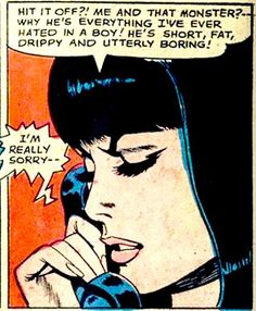 """Comic Girls Say.. """"...drippy and utterly boring!..""""   #vintage #comic #popart"""