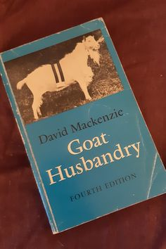 Today, Goat Husbandry by David Mackenzie. A tribute to my marriage...Mr AL has always said goats are his line in the sand and I've respected that. #shelfie #reading #bookdragon #booknerds