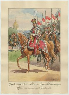 FRANCE -  Officier Supérieur des Chevaulégers Polonaises de la Garde, 1807-1814, by Lucien Rousselot.