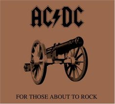 AC/DC: For Those About to Rock We Salute You Album Cover Parodies. A list of all the groups that have released album covers that look like the AC/DC For Those About to Rock We Salute You album. Ac Dc, Rock Album Covers, Classic Album Covers, Brian Johnson, Angus Young, Heavy Metal, Lp Vinyl, Vinyl Records, Phil Rudd