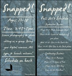 Snapped! Teen Photography Club Fall 2013 Schedule