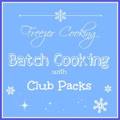 Batch Cooking with Club Packs: This is not the once-a-month cooking method. Instead, by prepping and cooking using club packs of meat from warehouse stores you can fill your freezer efficiently!