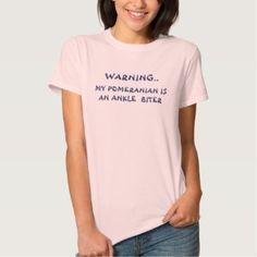 Warning...pomeranian Shirt