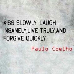 Wise words to live by..I, for one, have always done the 2nd bit, to the frustration of a lot of morons..after all I'm happy & you're not, so there. #PauloCoelho
