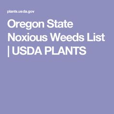 Oregon State Noxious Weeds List | USDA PLANTS