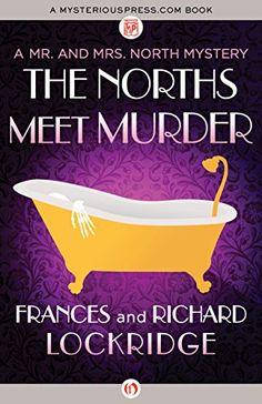 The Norths Meet Murder (The Mr. and Mrs. North Mysteries)... https://www.amazon.com/dp/B01AVTU7K2/ref=cm_sw_r_pi_dp_DMQlxbW6B19KS